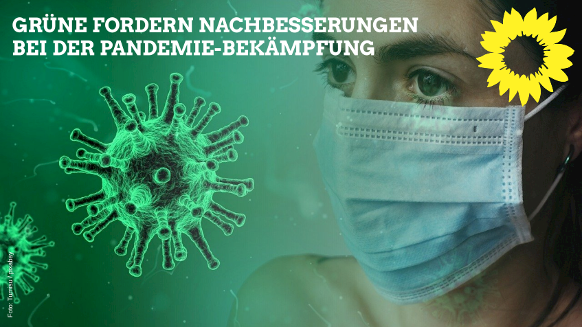 """""""Der Ministerpräsident muss übernehmen"""" GRÜNE fordern dringend Nachbesserungen bei der Pandemiebekämpfung"""