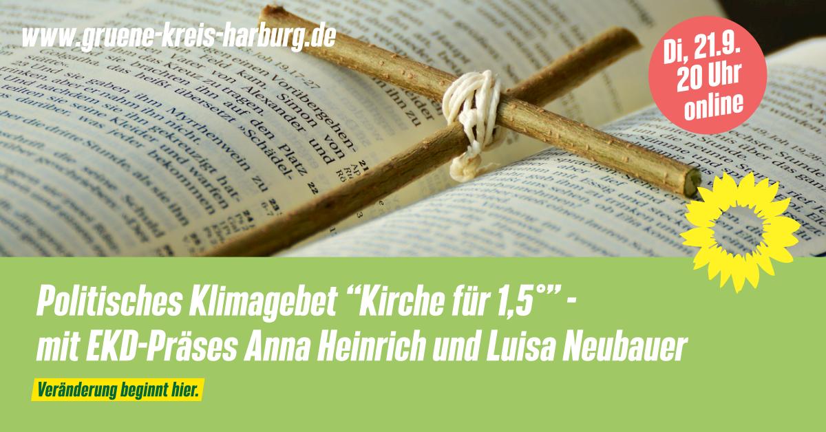 """Politisches Klimagebet """"Kirche für 1,5°"""" mit EKD-Präses Anna Heinrich und Luisa Neubauer – Di, 21.9. 20 Uhr, online"""
