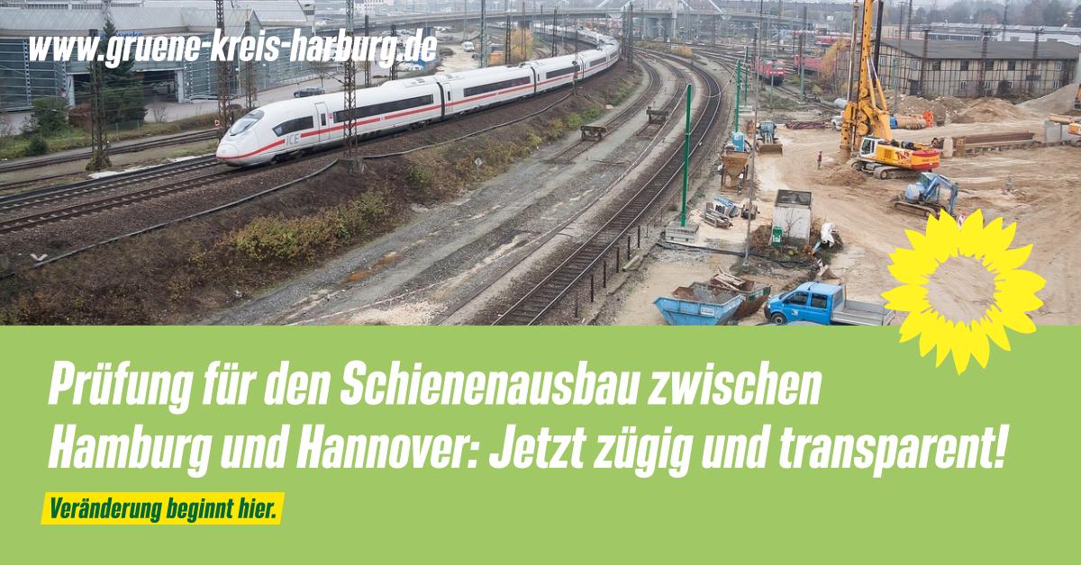 Prüfung für den Schienenausbau zwischen Hamburg und Hannover: Jetzt zügig und transparent!